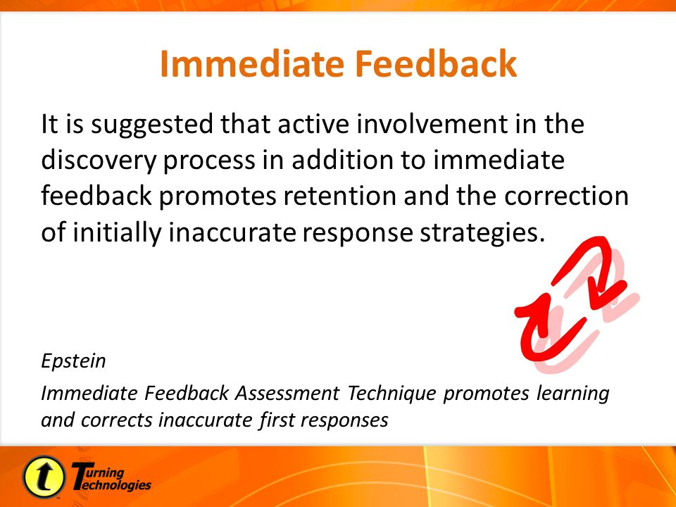 Immediate Feedback - Techniques Correct Answer Indicator – Individual Performance – Group Comparison Individual Reports