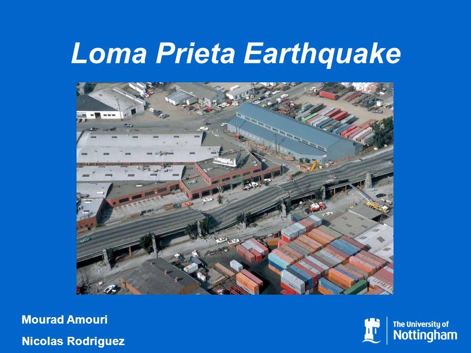 Loma Prieta Earthquake Mourad Amouri Nicolas Rodriguez