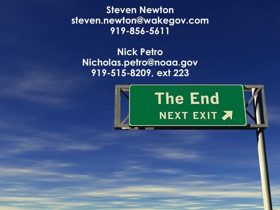Steven Newton steven.newton@wakegov.com 919-856-5611 Nick Petro Nicholas.petro@noaa.gov 919-515-8209, ext 223