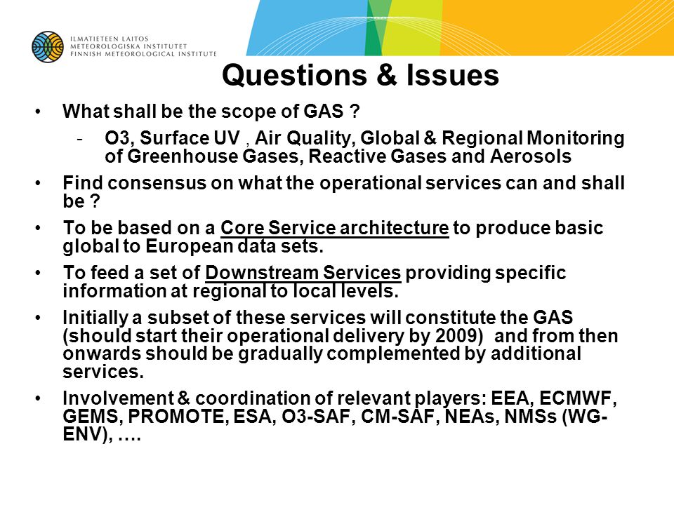 Questions & Issues What shall be the scope of GAS .
