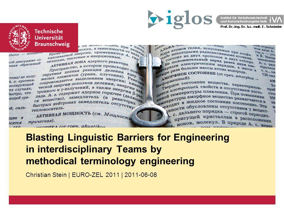 Platzhalter für Bild, Bild auf Titelfolie hinter das Logo einsetzen Blasting Linguistic Barriers for Engineering in interdisciplinary Teams by methodi