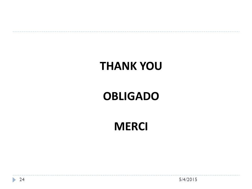 24 THANK YOU OBLIGADO MERCI