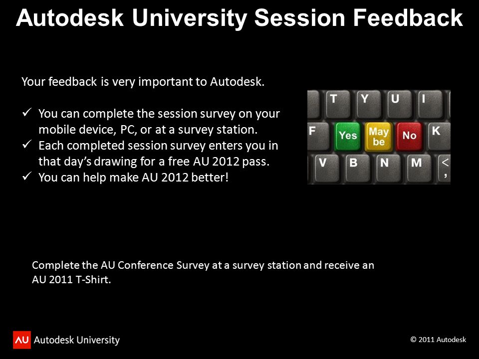 Your feedback is very important to Autodesk.