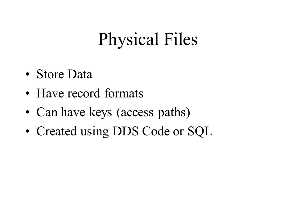 RPG Verbs and Functions Read filename; –reads a record from a database object %EOF(filename) –Checks for End of File