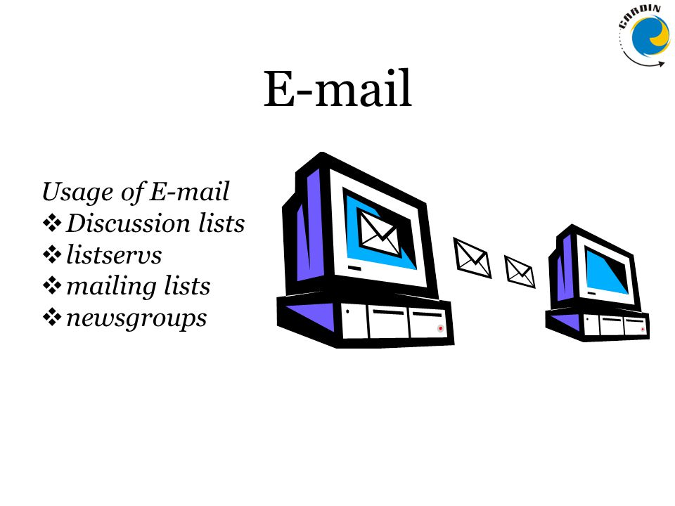 E-mail Usage of E-mail  Discussion lists  listservs  mailing lists  newsgroups