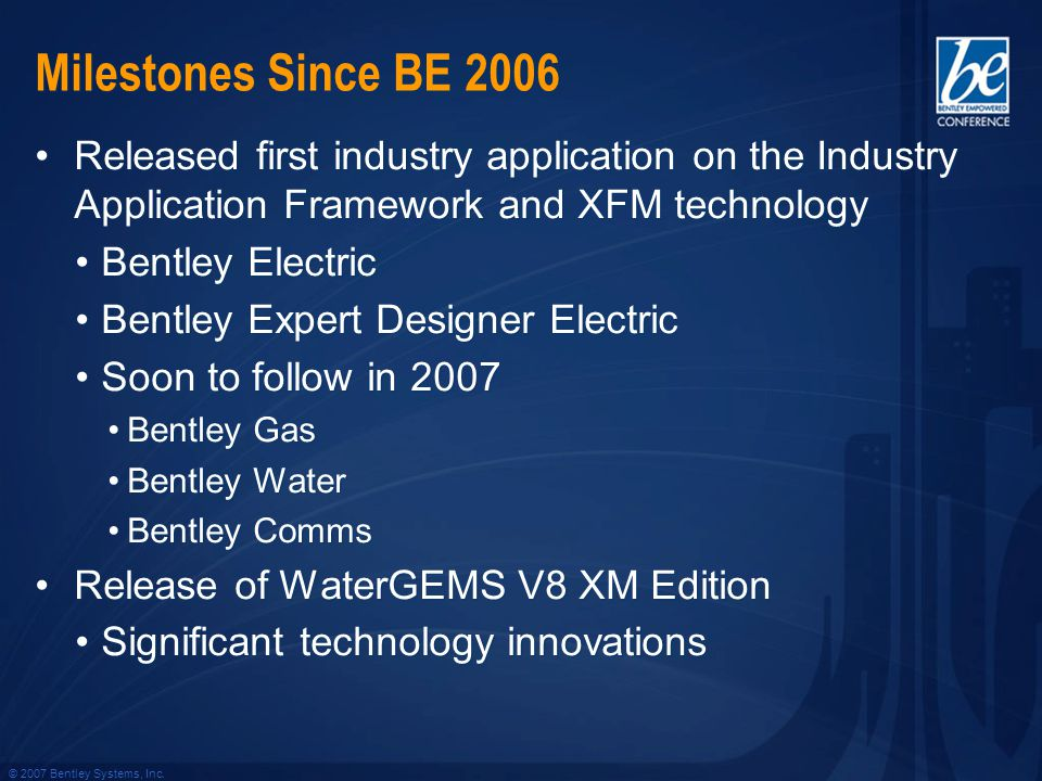 © 2007 Bentley Systems, Inc.