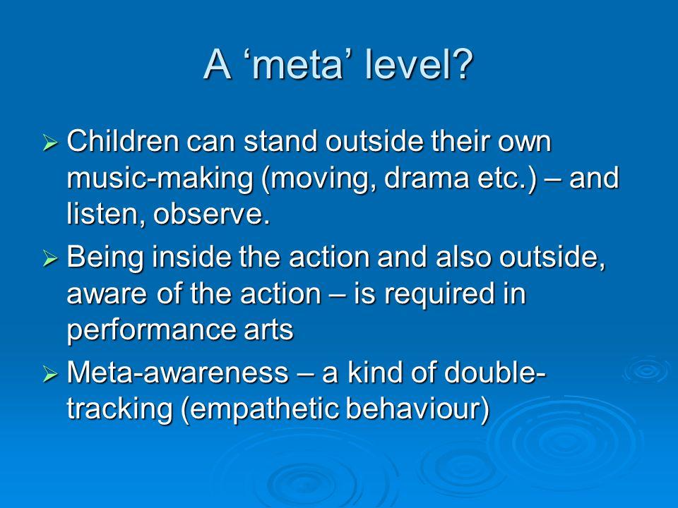 A 'meta' level.