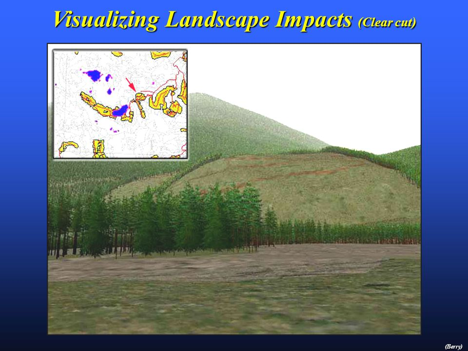 Visualizing Landscape Impacts (GIS Rendering) (Berry)