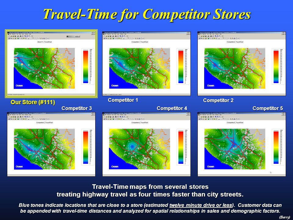 Travel-Time for Competitor Stores Ocean Travel-Time maps from several stores treating highway travel as four times faster than city streets.