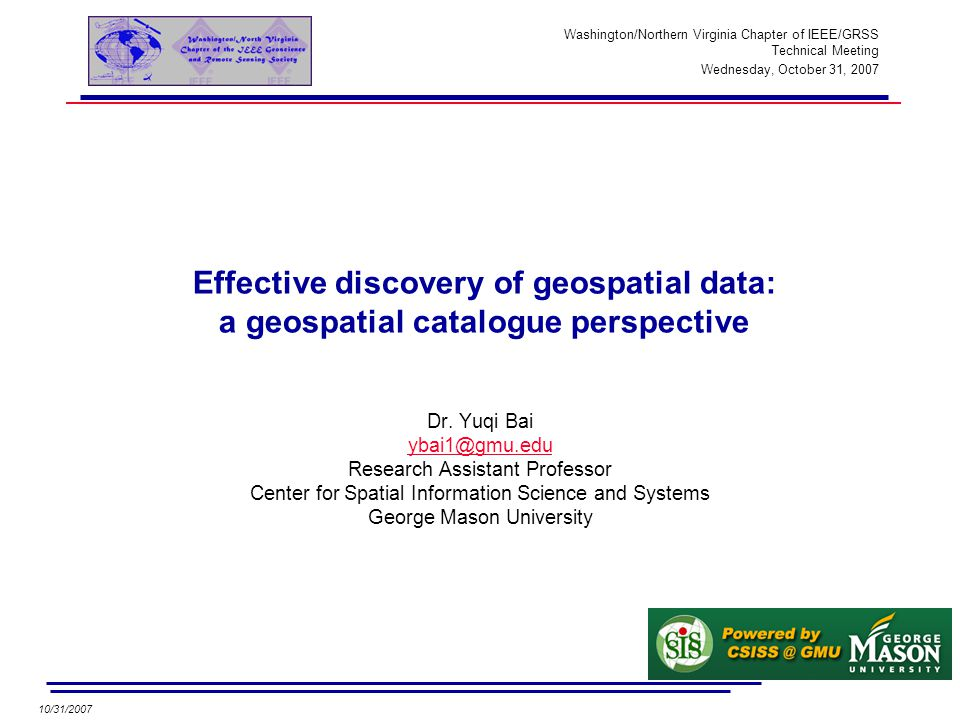 10/31/2007 Effective discovery of geospatial data: a geospatial catalogue perspective Dr.