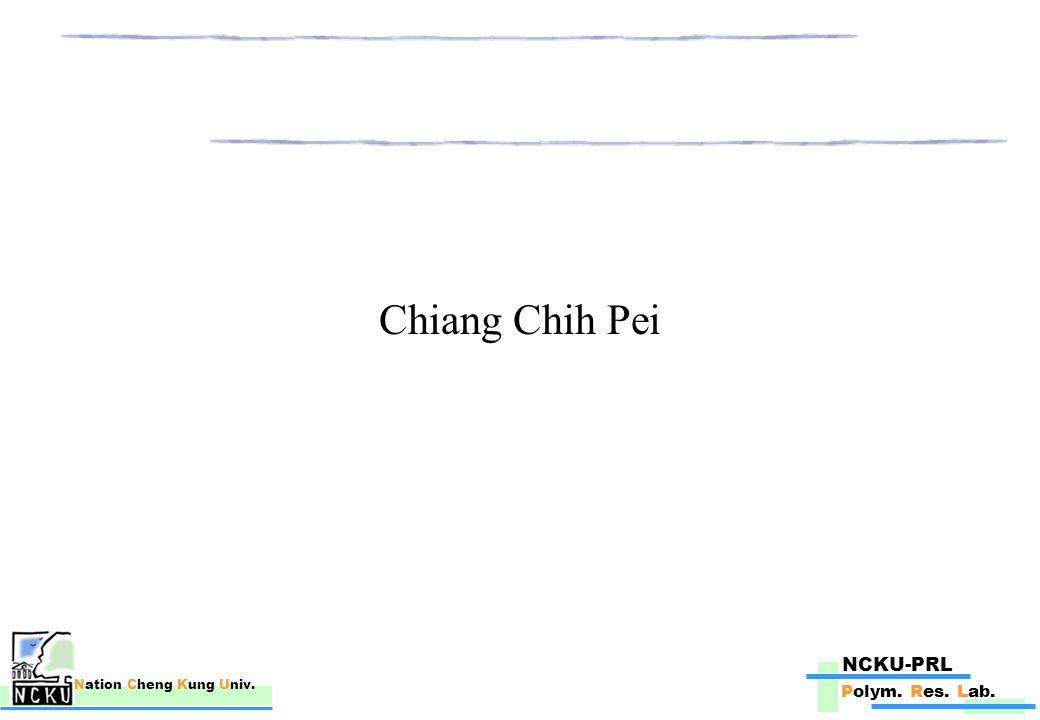 NCKU-PRL Polym. Res. Lab. Nation Cheng Kung Univ. Chiang Chih Pei