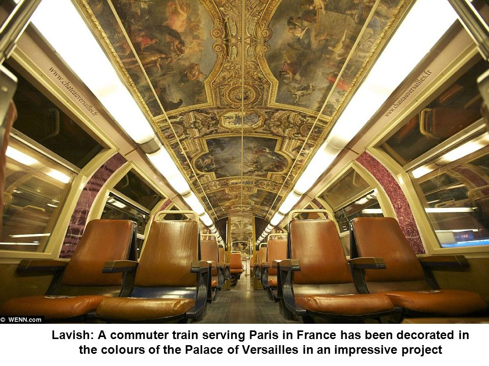Paris commuter train has carriages transformed to resemble rooms from the Palace of Versailles Few commuters anywhere in the world would describe their train journey to and from work as a pleasant experience.