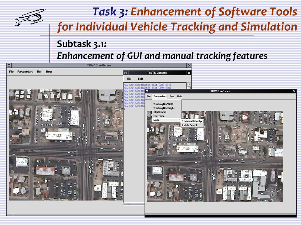 Task 3: Enhancement of Software Tools for Individual Vehicle Tracking and Simulation Subtask 3.1: Enhancement of GUI and manual tracking features