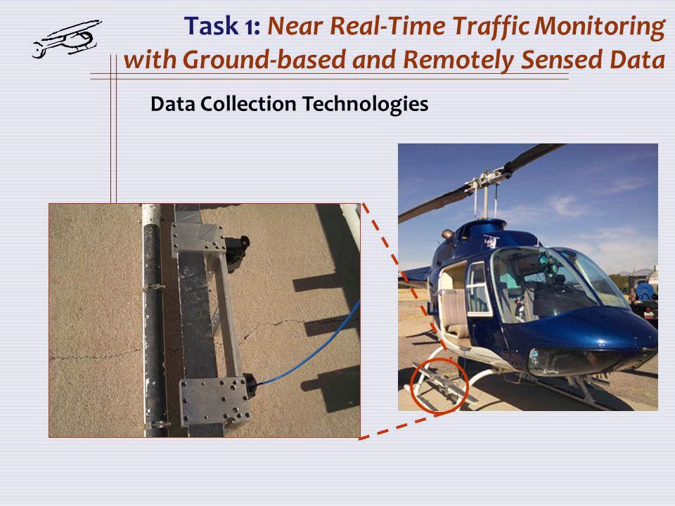 Data Collection Technologies Task 1: Near Real-Time Traffic Monitoring with Ground-based and Remotely Sensed Data