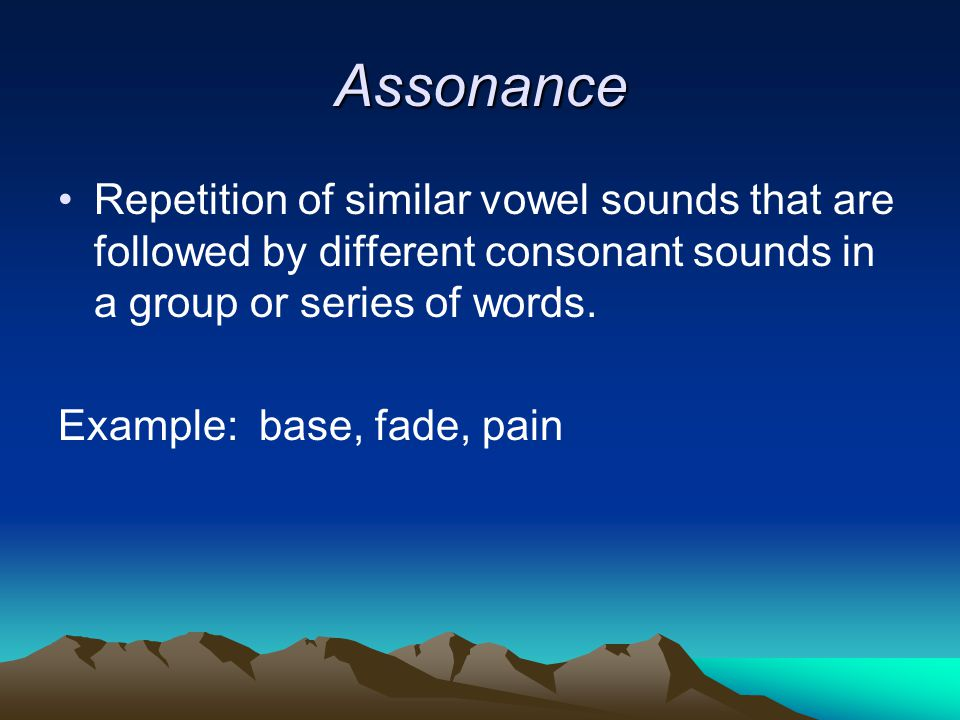 Alliteration Repetition of the same or very similar consonant sounds at the beginning of words in a group or series.