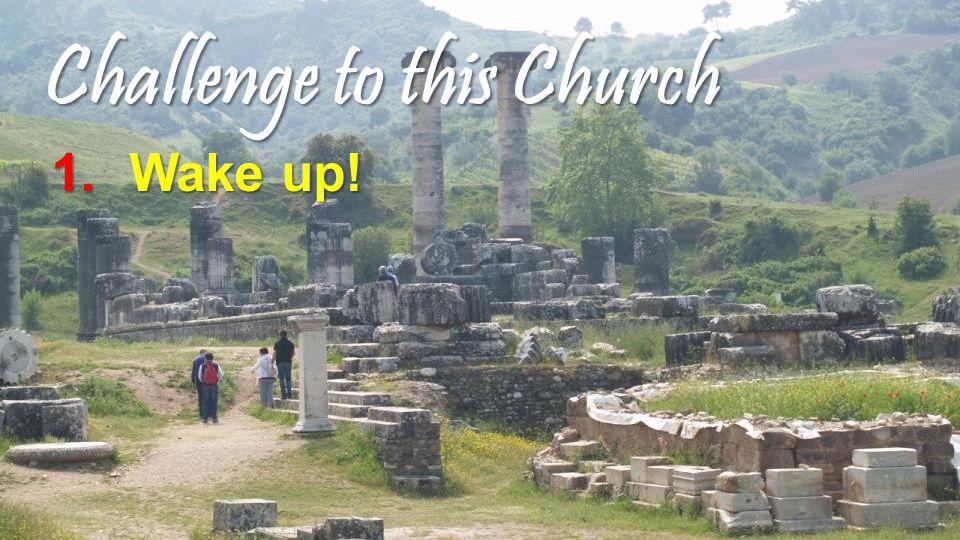 Challenge to this Church 1.Wake up!