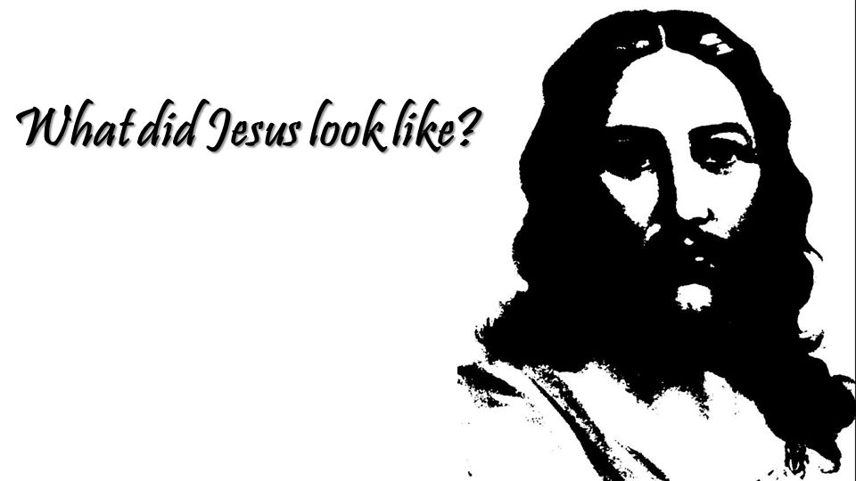 What did Jesus look like