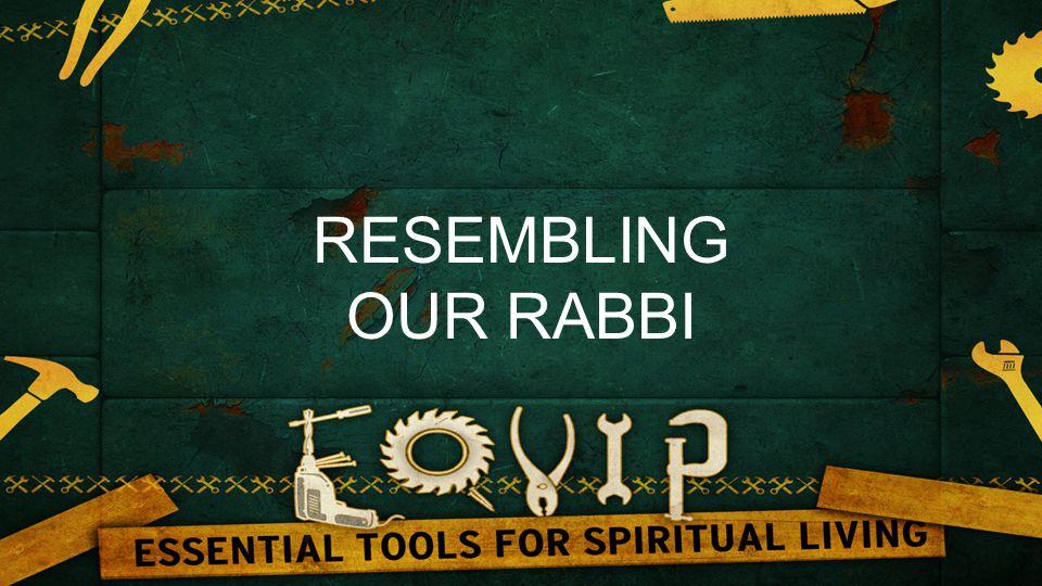 RESEMBLING OUR RABBI