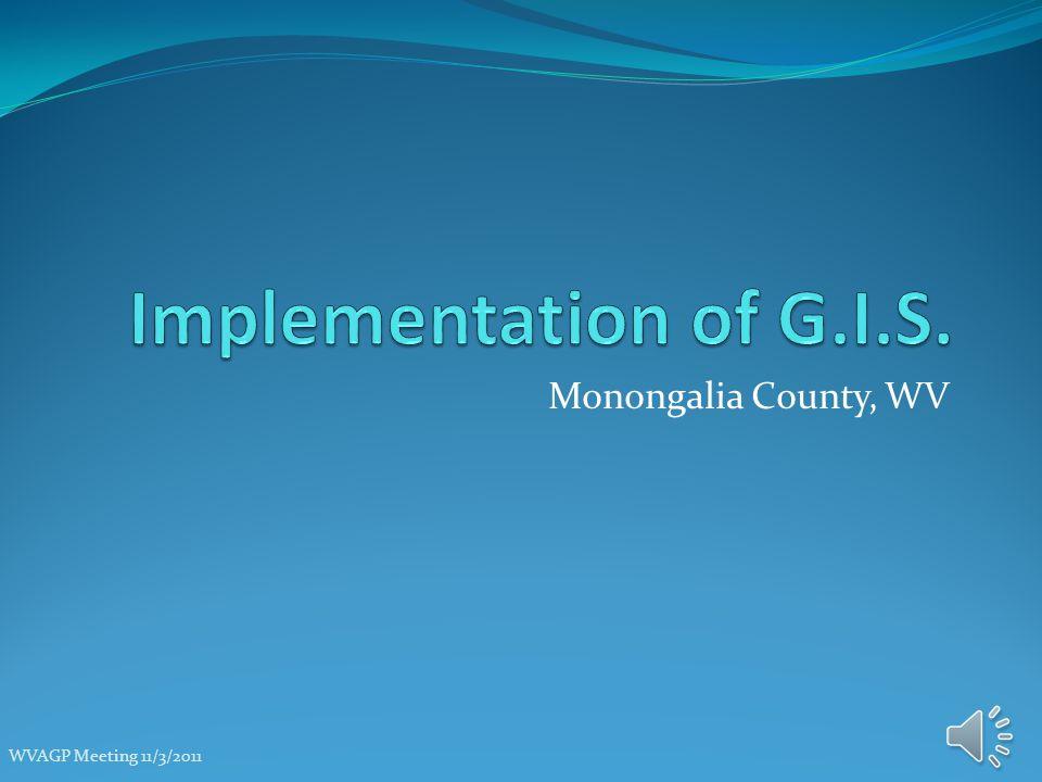Current Monongalia County G.I.S.