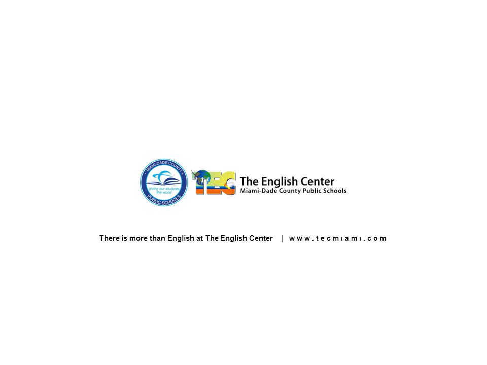There is more than English at The English Center | www.tecmiami.com