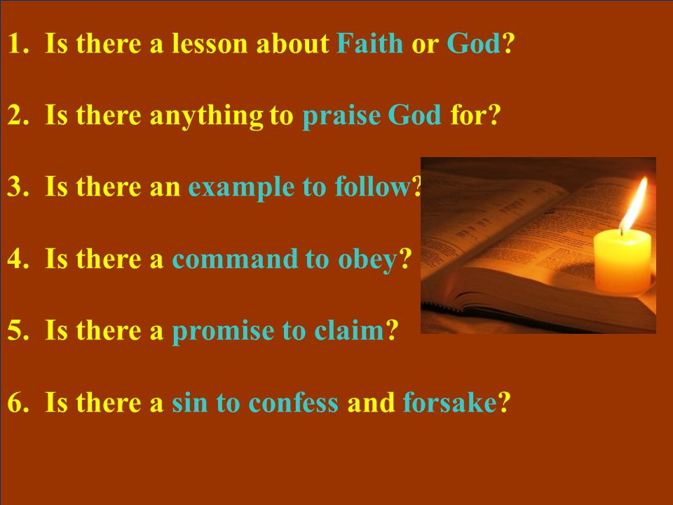 1.Is there a lesson about Faith or God. 2.Is there anything to praise God for.