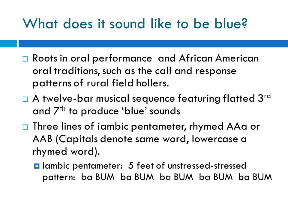 What does it sound like to be blue.