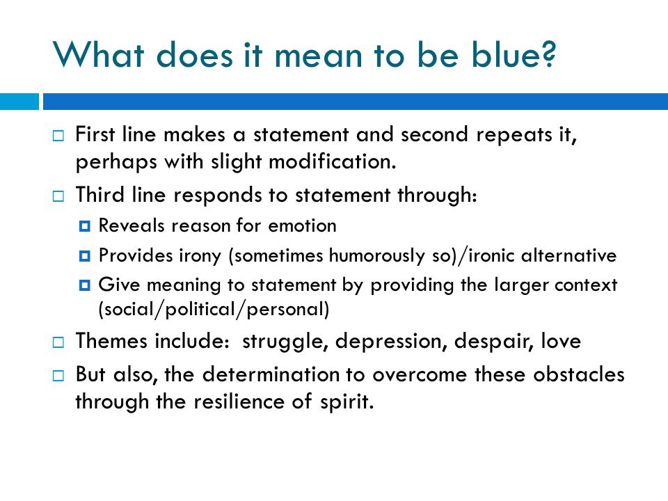 What does it mean to be blue.