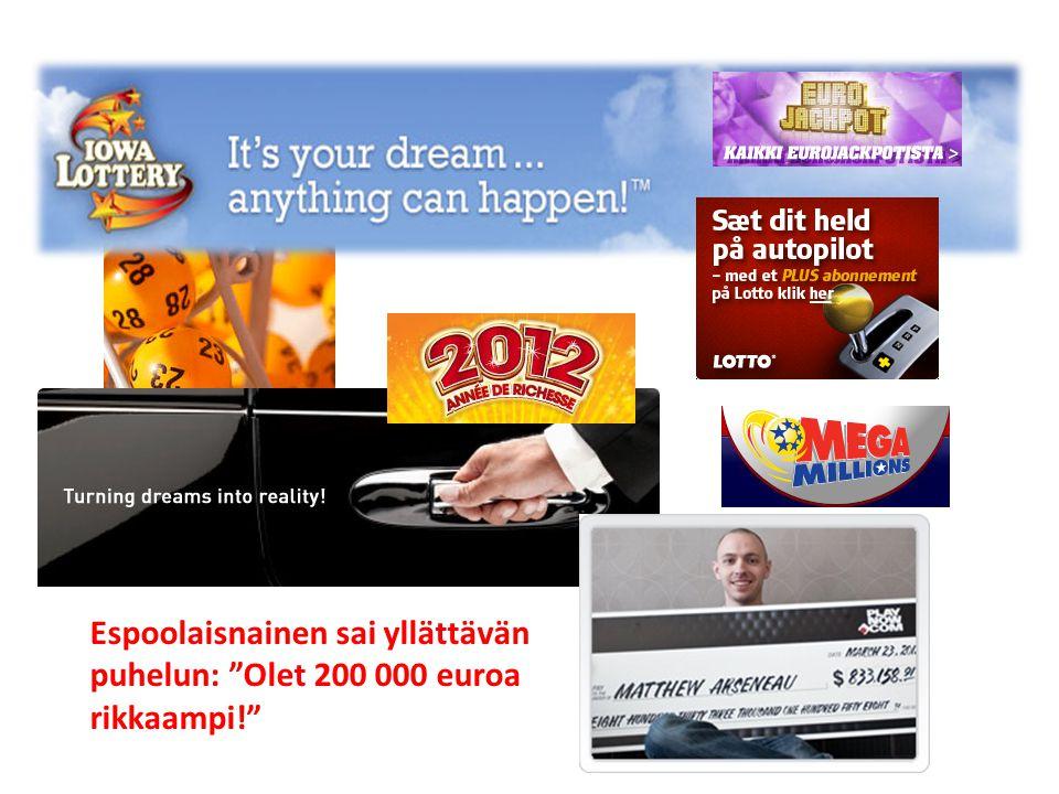 Espoolaisnainen sai yllättävän puhelun: Olet 200 000 euroa rikkaampi!