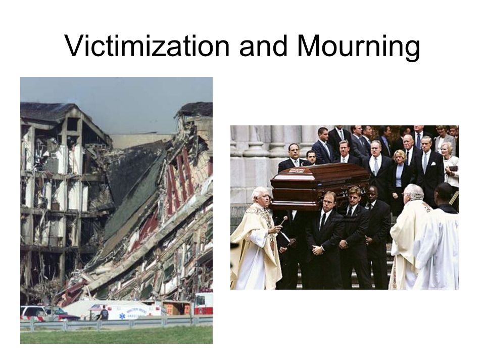 Victimization and Mourning