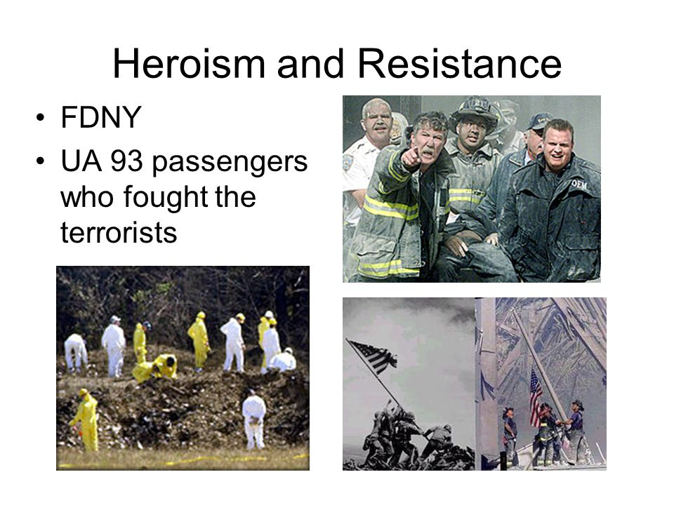 Heroism and Resistance FDNY UA 93 passengers who fought the terrorists