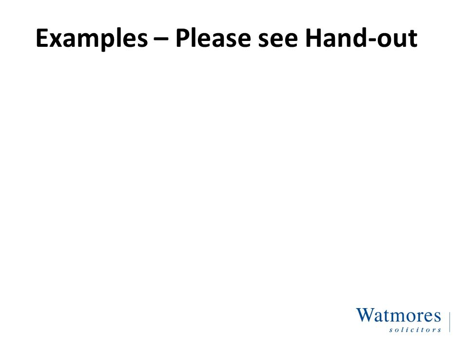 Examples – Please see Hand-out