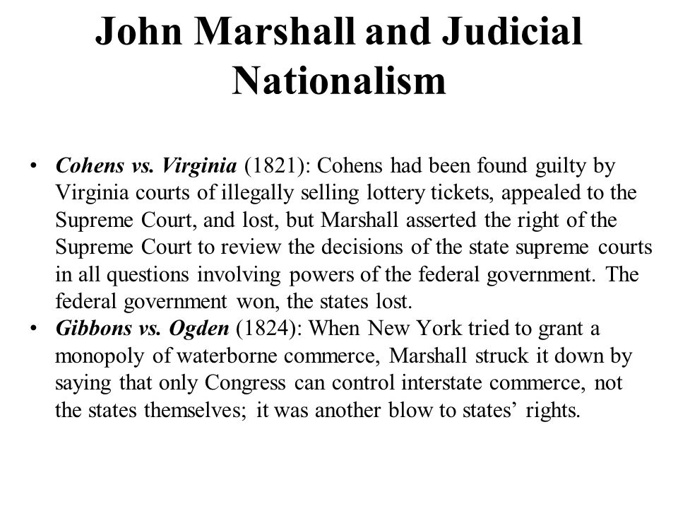 John Marshall and Judicial Nationalism Cohens vs.