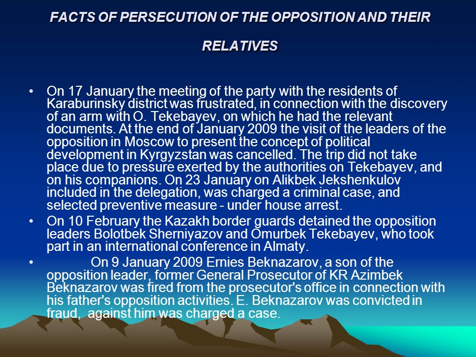 FACTS OF PERSECUTION OF THE OPPOSITION AND THEIR RELATIVES On 17 January the meeting of the party with the residents of Karaburinsky district was frustrated, in connection with the discovery of an arm with O.