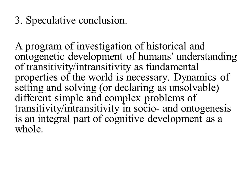 3. Speculative conclusion.