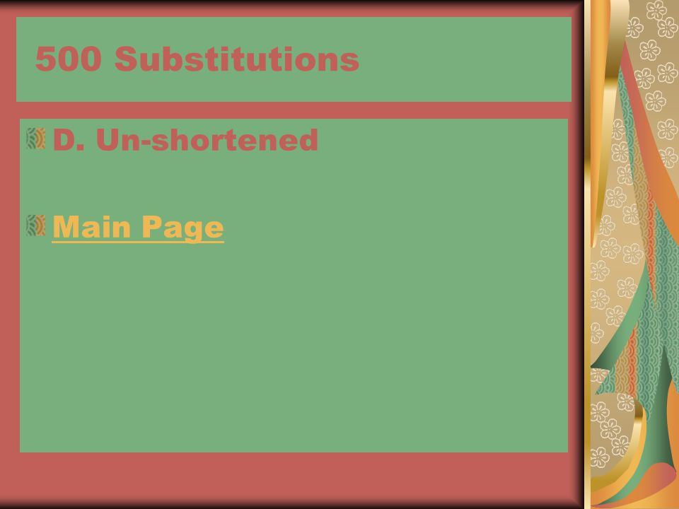 500 Substitutions D. Un-shortened Main Page