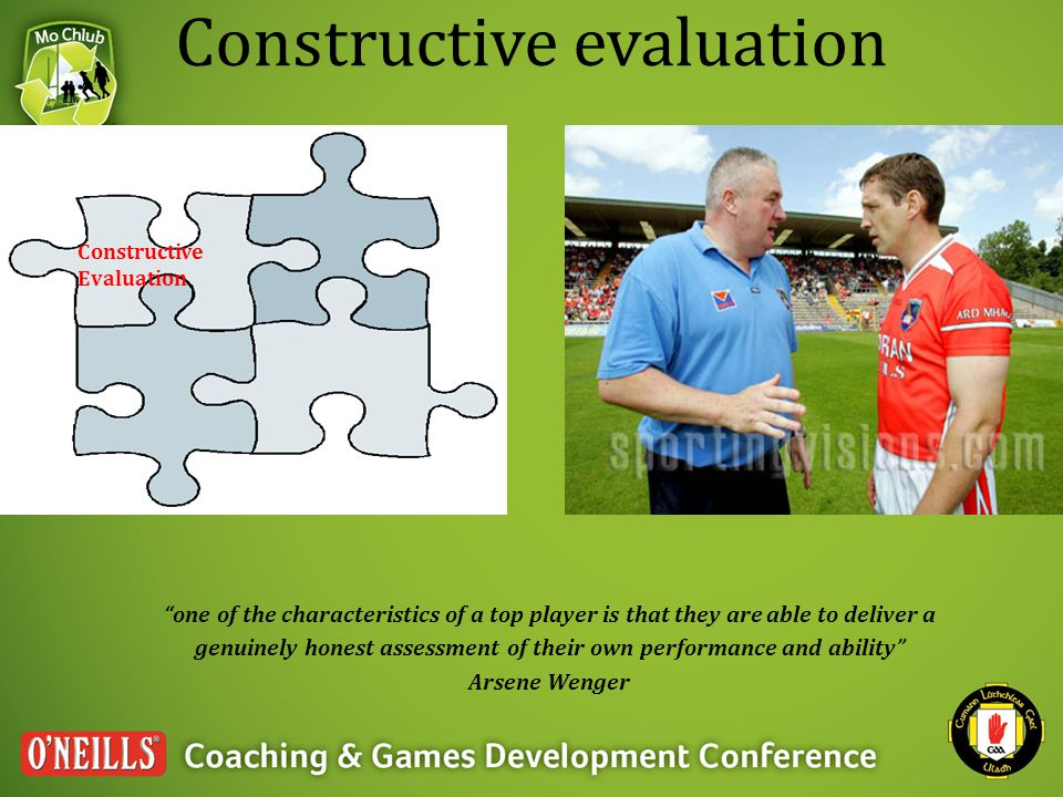 "Constructive evaluation ""one of the characteristics of a top player is that they are able to deliver a genuinely honest assessment of their own perfor"