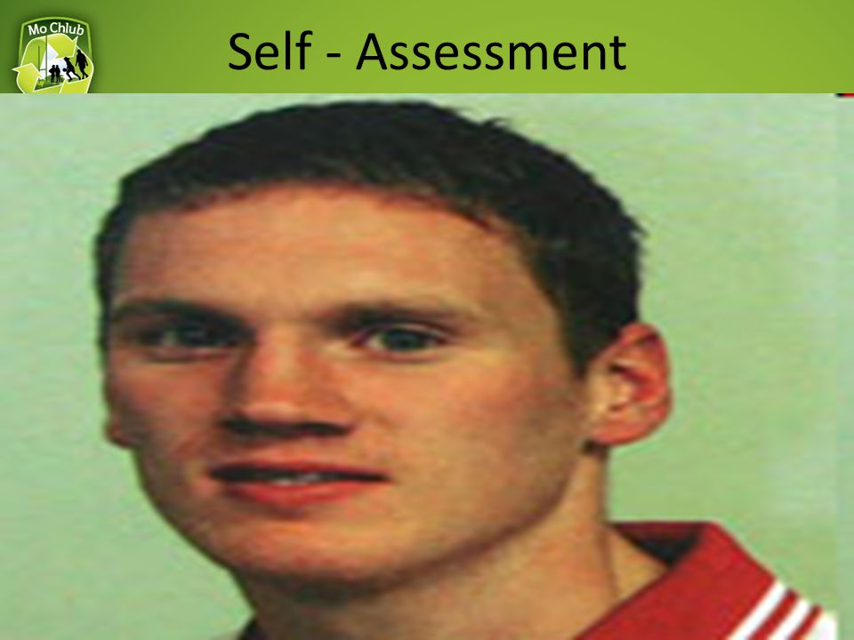 Self - Assessment