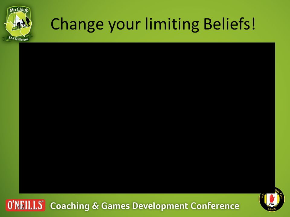 42 Change your limiting Beliefs!