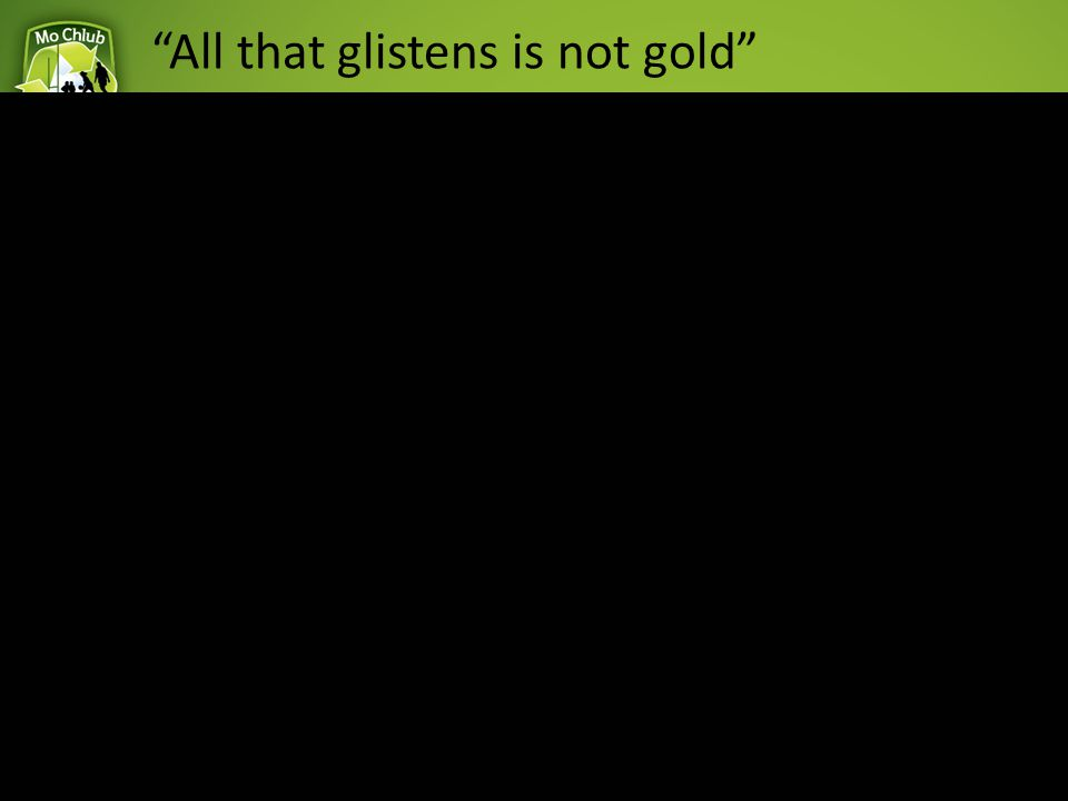 """All that glistens is not gold"" 8Award 2 Tactical Prowess"