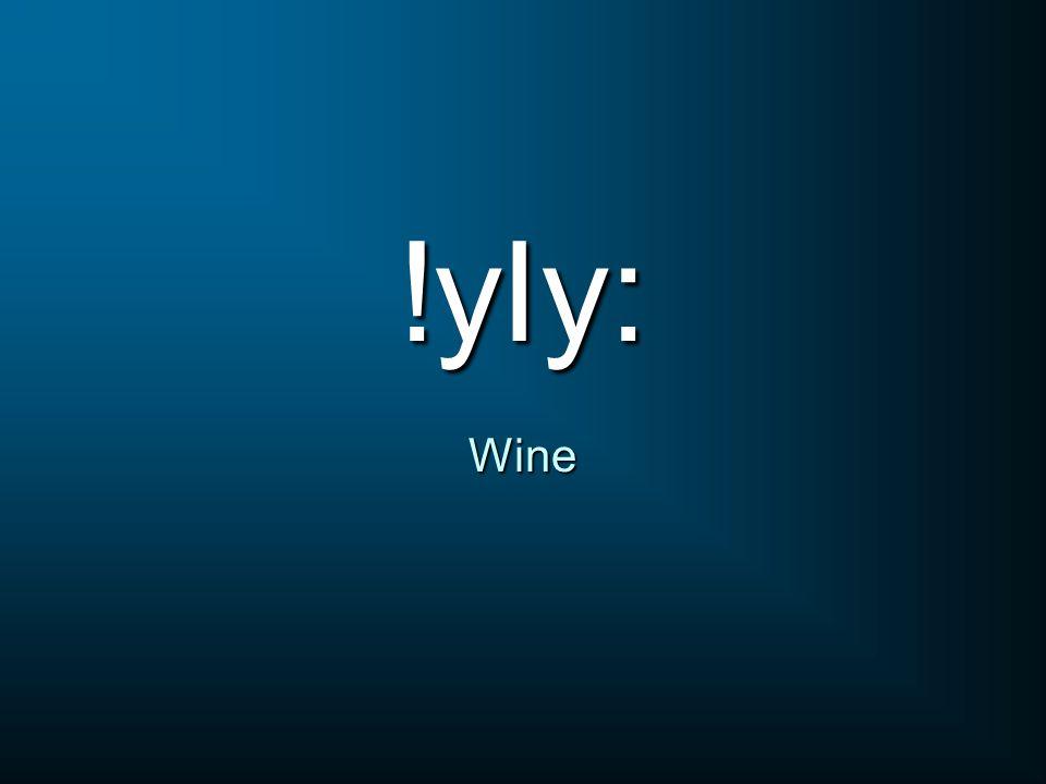 !yIy: Wine
