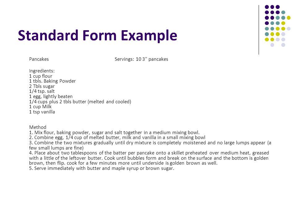 Standard Form Example Pancakes Servings: 10 3