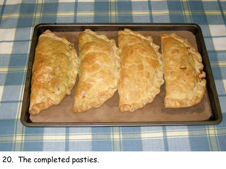 20. The completed pasties.