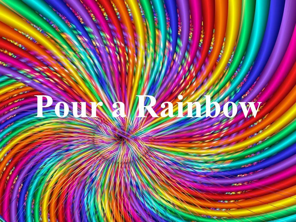 Pour a Rainbow
