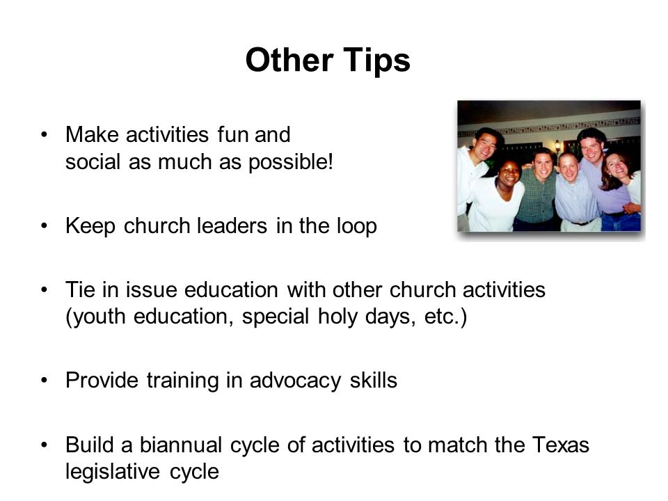 Other Tips Make activities fun and social as much as possible.