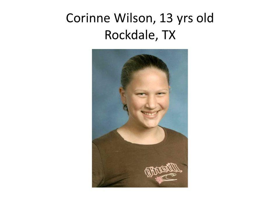 Corinne Wilson, 13 yrs old Rockdale, TX