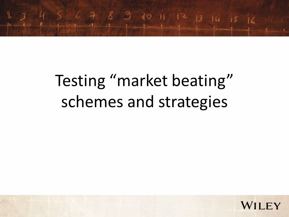 Testing market beating schemes and strategies