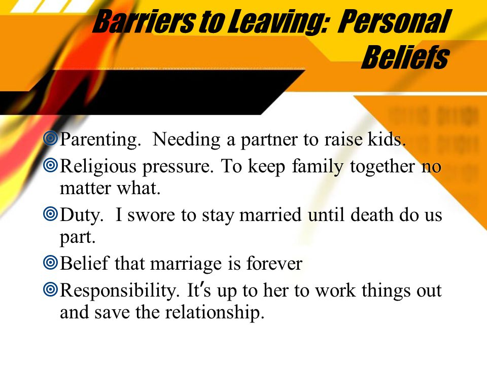 Barriers to Leaving: Personal Beliefs  Parenting.