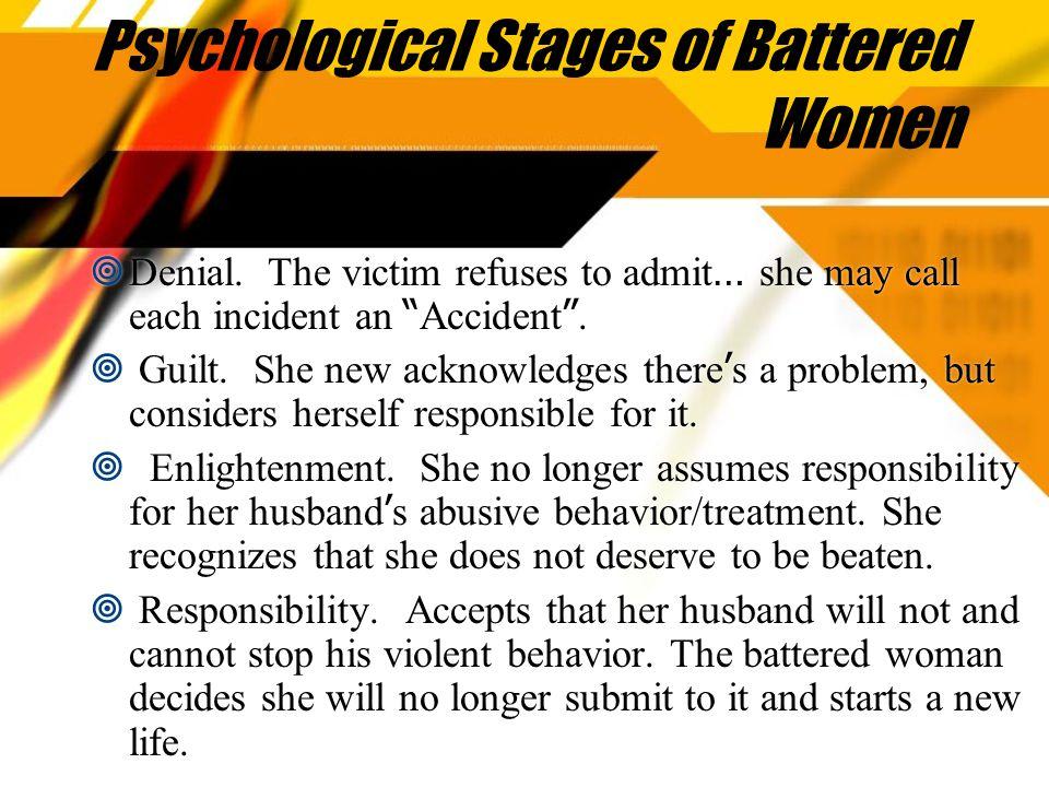 Psychological Stages of Battered Women  Denial.