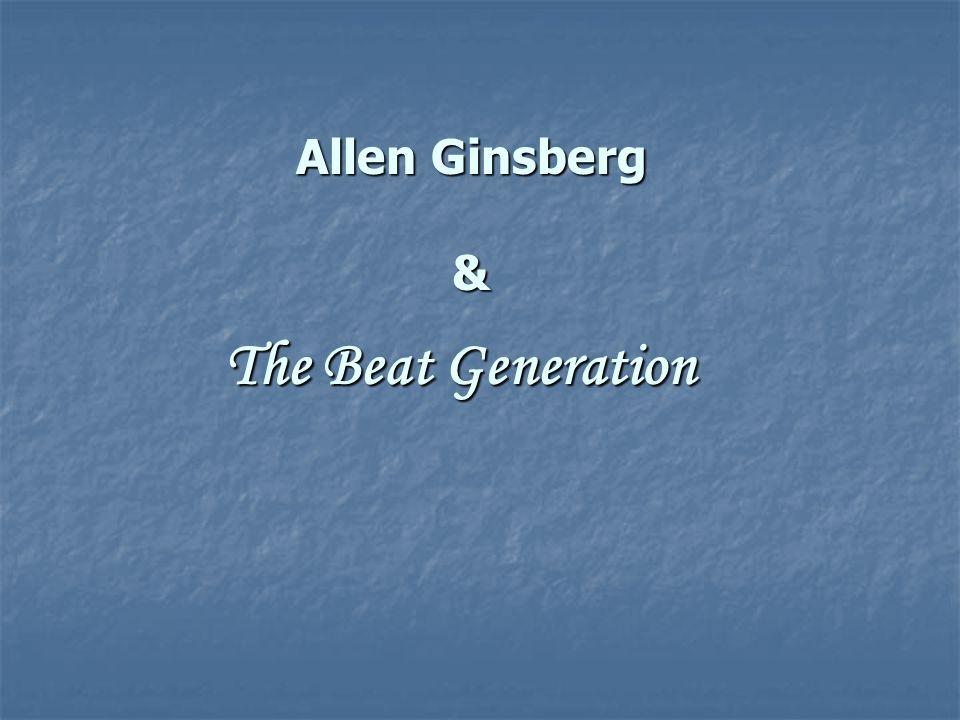 Allen Ginsberg & The Beat Generation