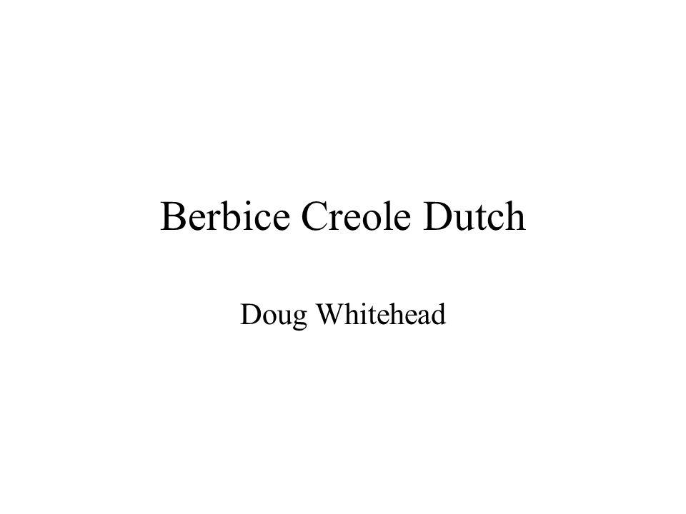 Berbice Creole Dutch Doug Whitehead